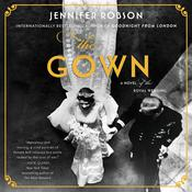 The Gown: A Novel Audiobook, by Jennifer Robson