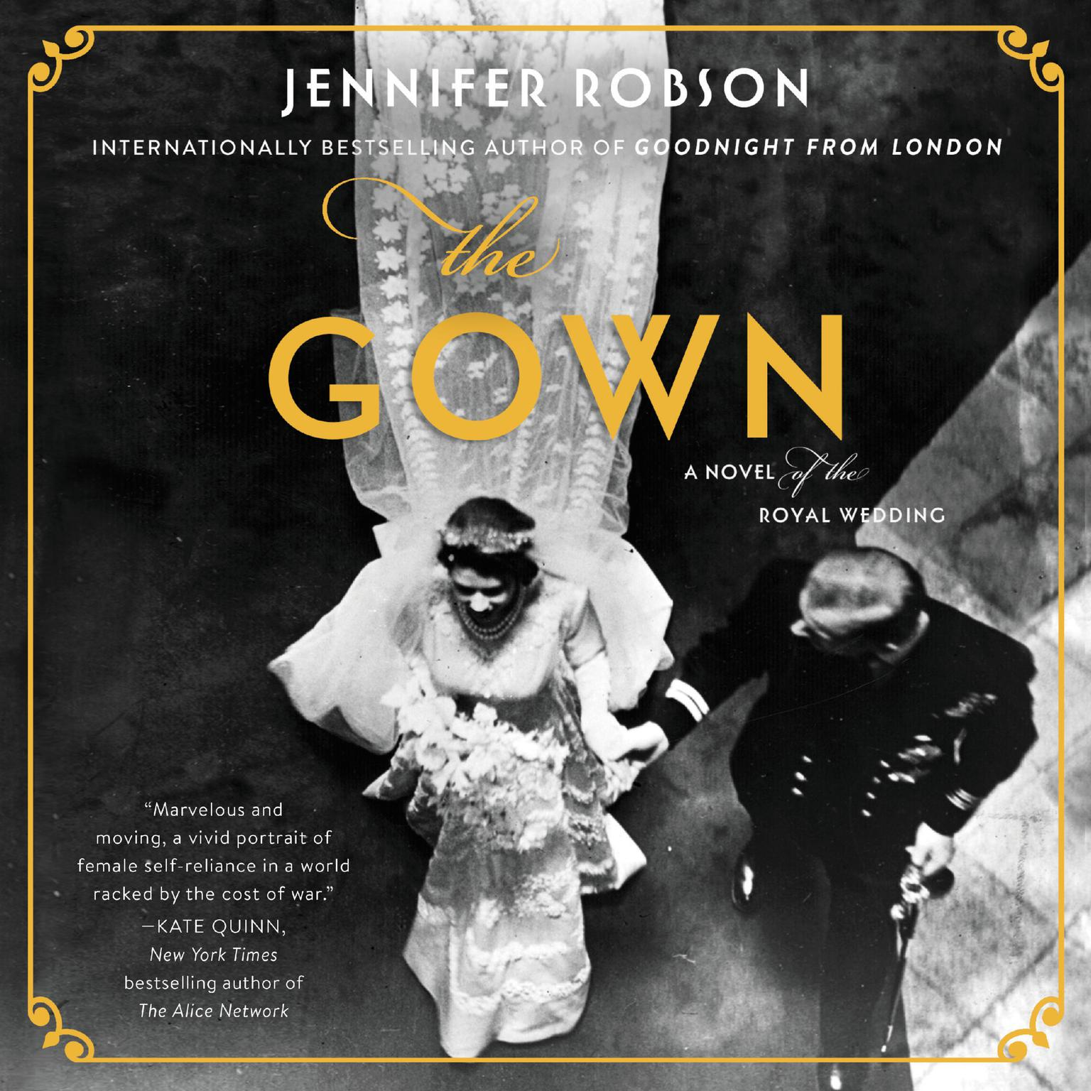 Printable The Gown: A Novel of the Royal Wedding Audiobook Cover Art