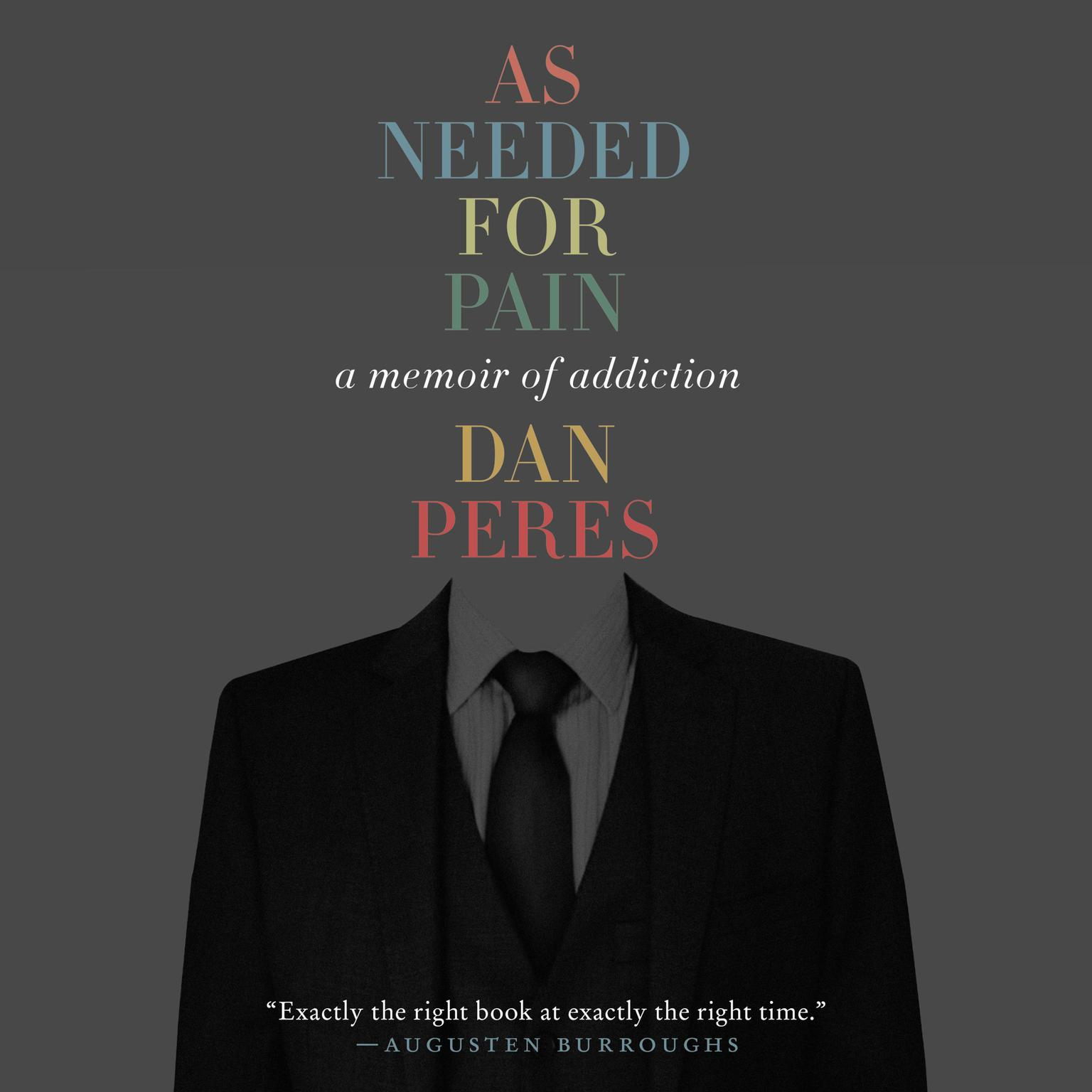 Printable As Needed for Pain: A Memoir of Addiction Audiobook Cover Art