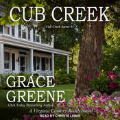 Cub Creek: A Virginia Country Roads Novel Audiobook, by Grace Greene