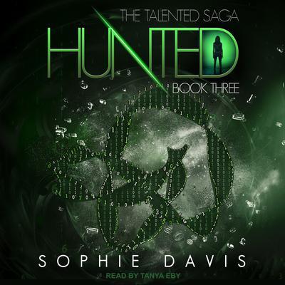 Hunted Audiobook, by Sophie Davis