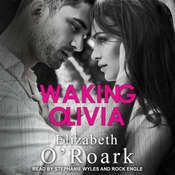 Waking Olivia Audiobook, by Elizabeth O'Roark