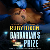 Barbarians Prize: A SciFi Alien Romance Audiobook, by Ruby Dixon