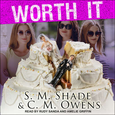 Worth It Audiobook, by C.M. Owens