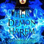 Her Demon Harem Book Two: Reverse Harem Fantasy Audiobook, by Savannah Skye