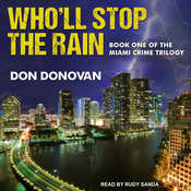 Wholl Stop The Rain Audiobook, by