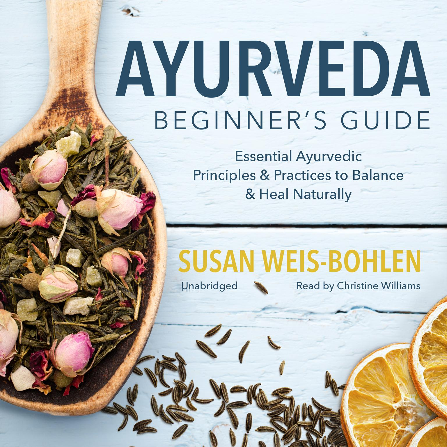 Printable Ayurveda Beginner's Guide: Essential Ayurvedic Principles and Practices to Balance and Heal Naturally Audiobook Cover Art