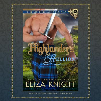 The Highlander's Hellion Audiobook, by Eliza Knight
