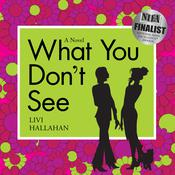 What You Don't See Audiobook, by Livi Hallahan