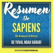 Resumen De Sapiens: De Animales A Dioses - De Yuval Noah Harari Audiobook, by Sapiens Editorial