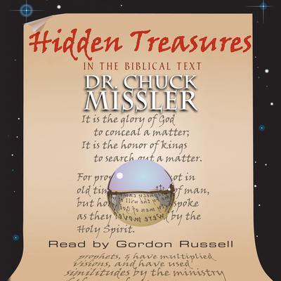 Hidden Treasures in the Biblical Text Audiobook, by Chuck Missler