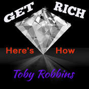 Get Rich - Heres How Audiobook, by Toby Robbins