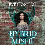 Hybrid Misfit Audiobook, by Eve Langlais