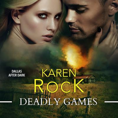 Deadly Games Audiobook, by Karen Rock