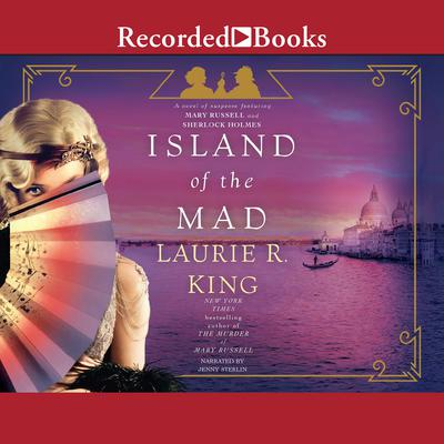 Island of the Mad Audiobook, by Laurie R. King