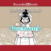 The Patchwork Bride Audiobook, by Sandra Dallas