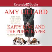 Kappy King and the Puppy Kaper Audiobook, by Amy Lillard|