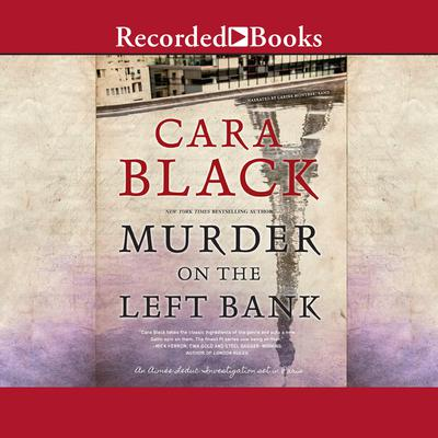 Murder on the Left Bank Audiobook, by Cara Black