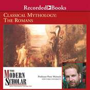Classical Mythology: The Romans Audiobook, by Peter Meineck