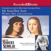Communication Matters I: He Said / She Said: Women, Men and Language Audiobook, by Deborah Tannen