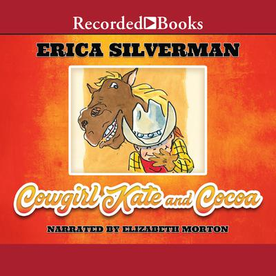 Cowgirl Kate and Cocoa Audiobook, by Erica Silverman