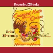 Horse in the House Audiobook, by Erica Silverman