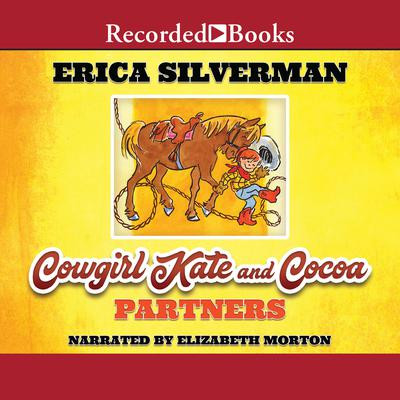 Cowgirl Kate and Cocoa: Partners Audiobook, by Erica Silverman