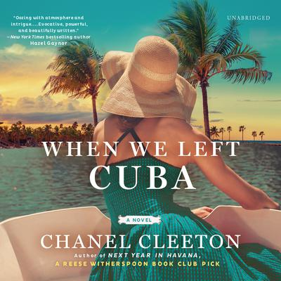When We Left Cuba Audiobook, by Chanel Cleeton