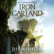 Iron Garland Audiobook, by Jeff Wheeler