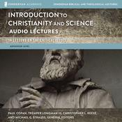Introduction to Christianity and Science: Audio Lectures: 13 Lessons on the Critical Issues Audiobook, by Tremper Longman|