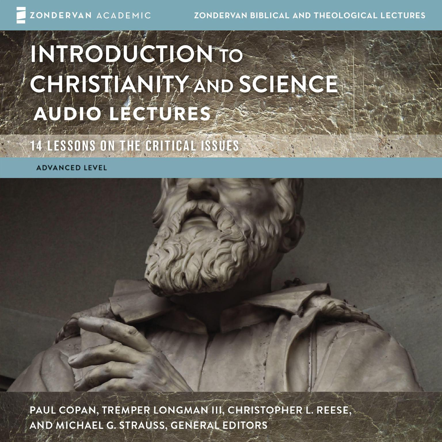 Printable Introduction to Christianity and Science: Audio Lectures: 13 Lessons on the Critical Issues Audiobook Cover Art