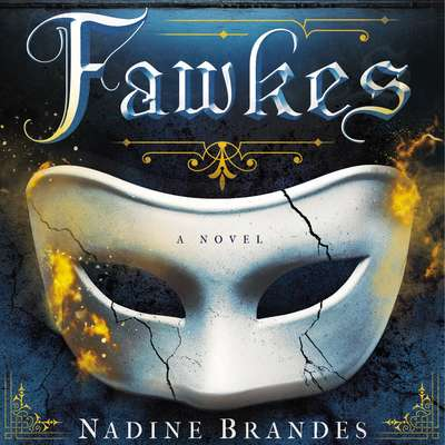 Fawkes: A Novel Audiobook, by Nadine Brandes