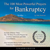 The 100 Most Powerful Prayers for Bankruptcy Audiobook, by Toby Peterson