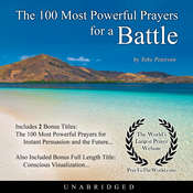 The 100 Most Powerful Prayers for a Battle Audiobook, by Toby Peterson