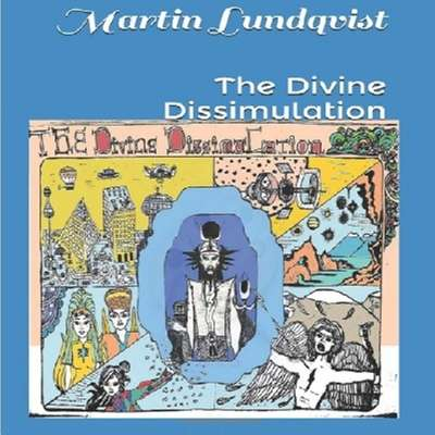 The Divine Dissimulation Audiobook, by Martin Lundqvist