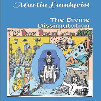 The Divine Dissimulation Audiobook, by Martin Lundqvist