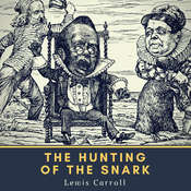The Hunting of the Snark Audiobook, by Lewis Carroll