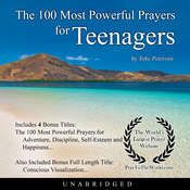 The 100 Most Powerful Prayers for Teenagers Audiobook, by Toby Peterson
