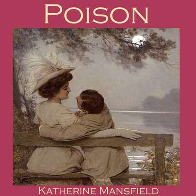Poison Audiobook, by Katherine Mansfield