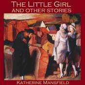 The Little Girl and Other Stories Audiobook, by Katherine Mansfield