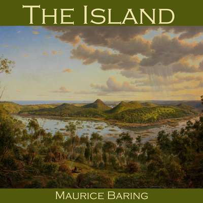 The Island Audiobook, by Maurice Baring