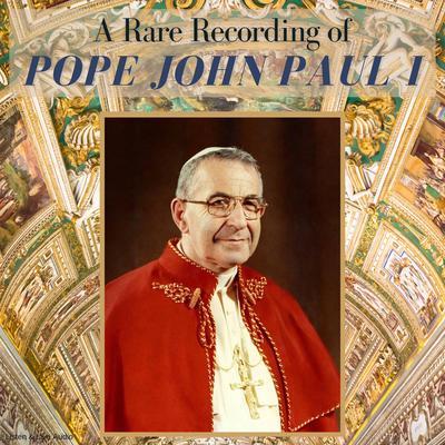 A Rare Recording of Pope John Paul I Audiobook, by Pope John Paul I