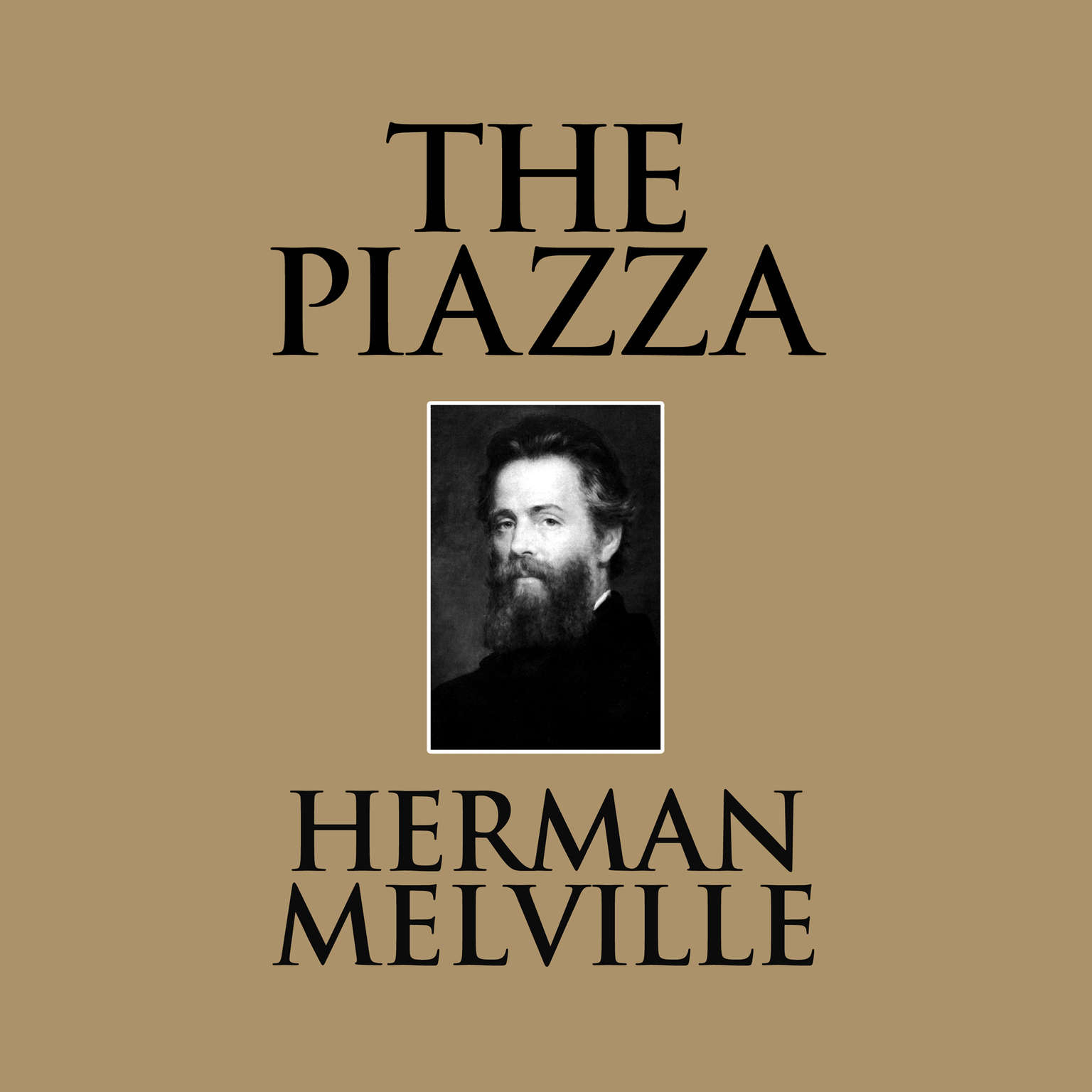 The Piazza Audiobook, by Herman Melville