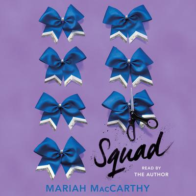 Squad Audiobook, by Mariah MacCarthy