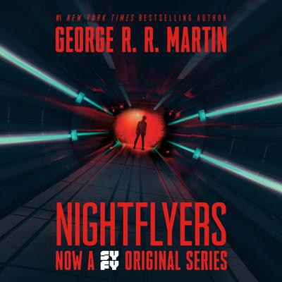 Nightflyers Audiobook, by George R. R. Martin