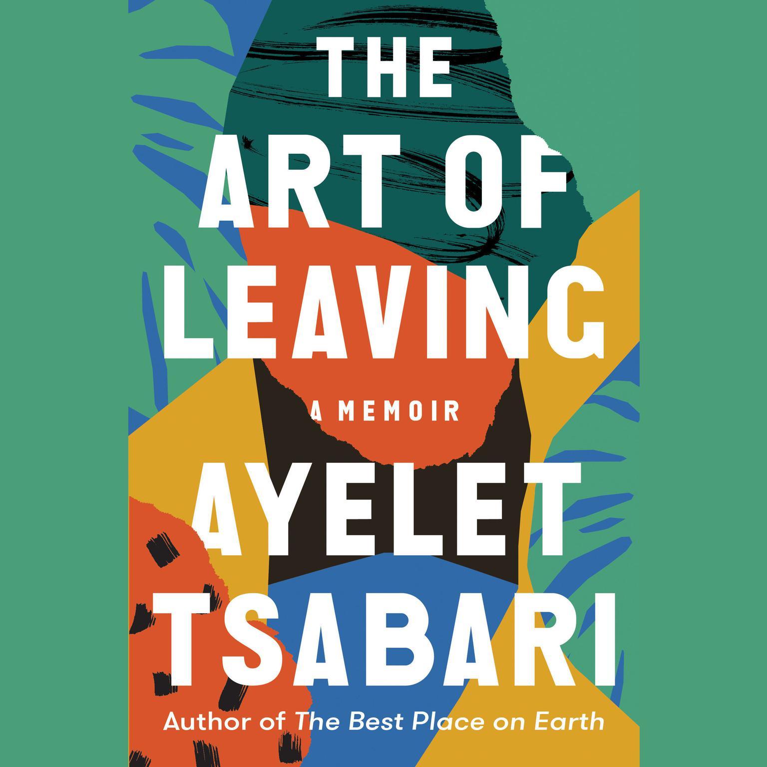 Printable The Art of Leaving: A Memoir Audiobook Cover Art