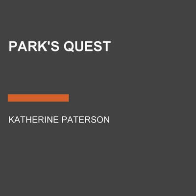 Parks Quest Audiobook, by Katherine Paterson