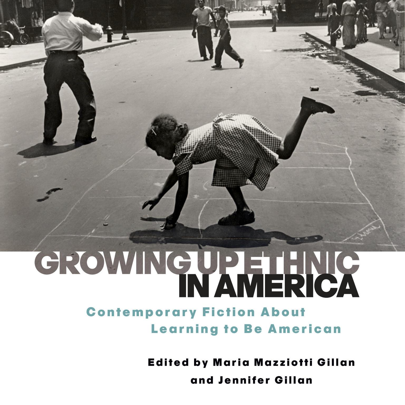 Printable Growing Up Ethnic in America: Contemporary Fiction About Learning to Be American Audiobook Cover Art