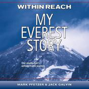 Within Reach: My Everest Story Audiobook, by Author Info Added Soon