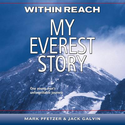 Within Reach: My Everest Story Audiobook, by Jack Galvin